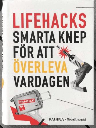 life hacks överleva vardagen